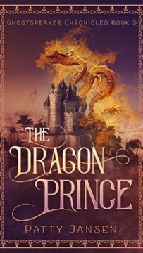 Ghostspeaker Chronicles 5. The Dragon Prince