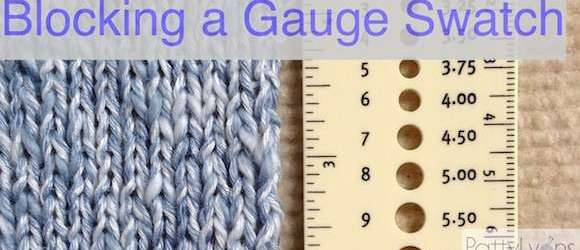 How to Block Your Gauge Swatch