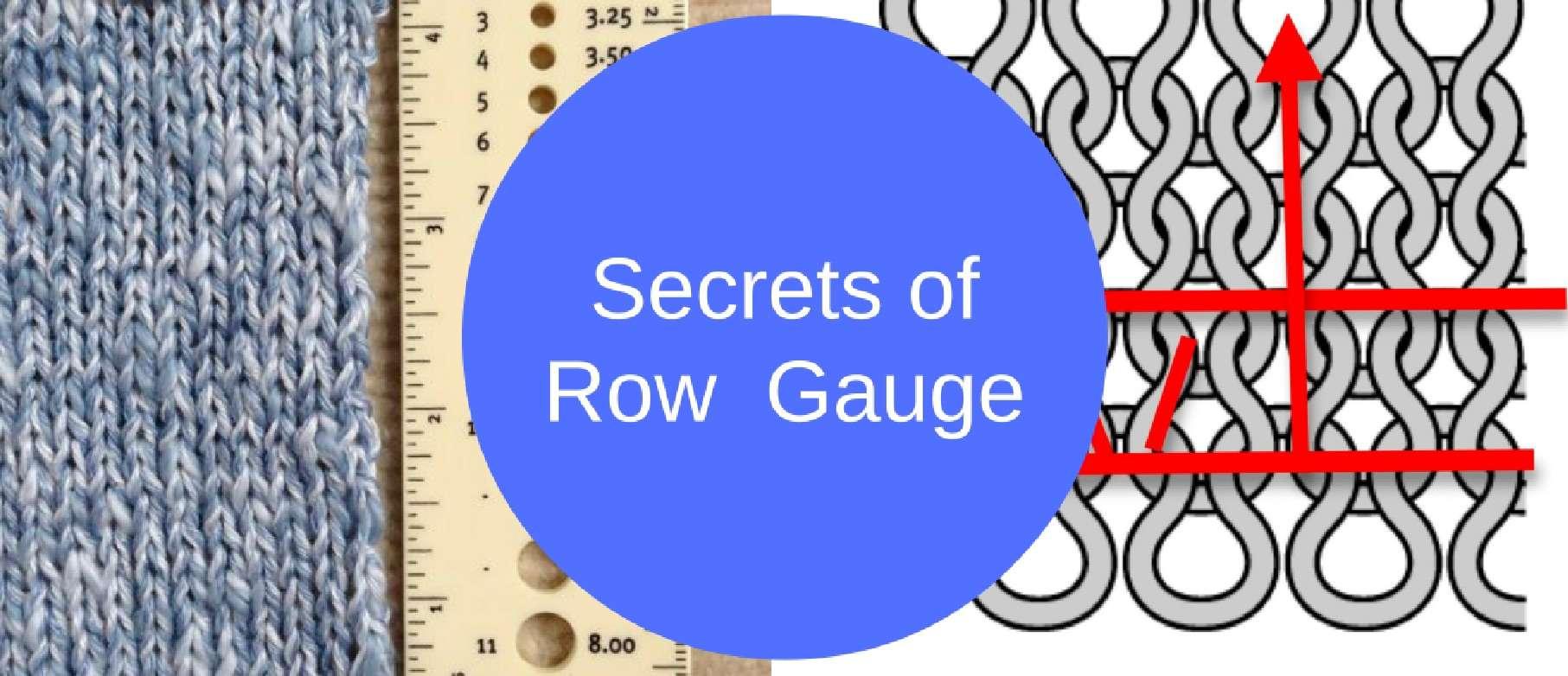 5 secrets of row gauge