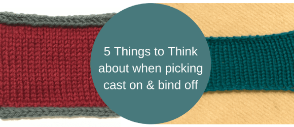 How to Choose Your Cast on and Bind off - Patty Lyons | Knitting ...