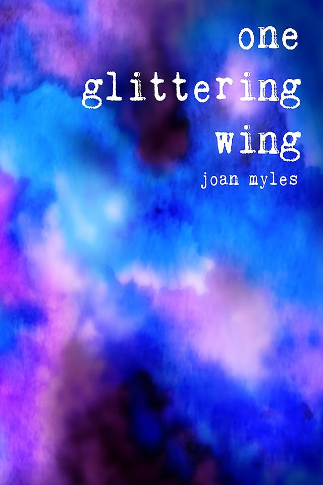 """The cover of """"One Glittering Wing"""" is an abstract watercolor swirl, reminiscent of clouds on a stormy day. Painted shades of blue and purple blend with black and white beneath the title text."""
