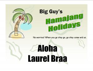 Big Guy's Hamajang Holidays