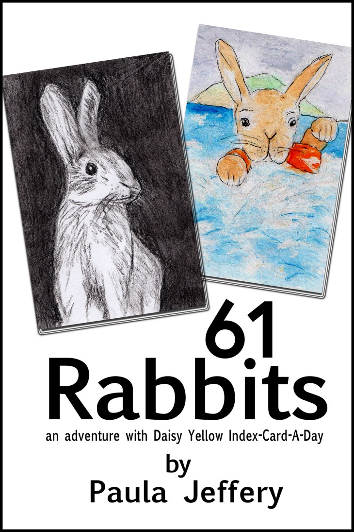 61 Rabbits by Paula Jeffery