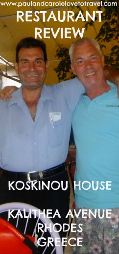 Review of the Koskinou House Restaurant, Kalithea Avenue, Rhodes.