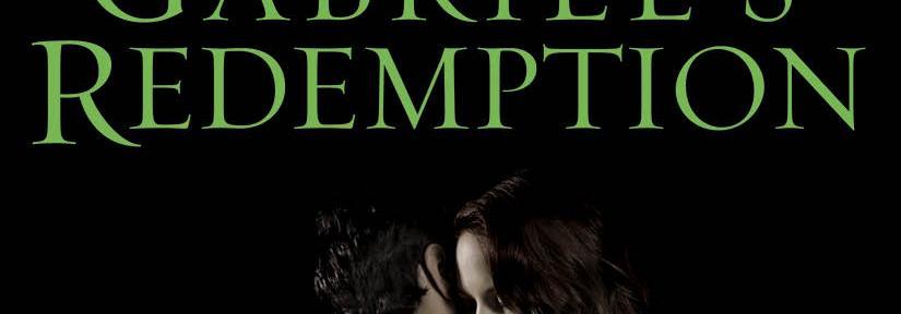 Infinite Love, Infinite Sacrifice ~ Gabriel's Redemption
