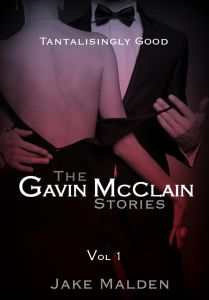 Photo of the cover of The Gavin McClain Stories, volume 1, by Jake Malden, author