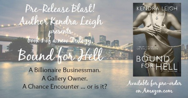 Photo of the New York City skyline used as a background for advertising the new novel, Bound for Hell, by author Kendra Leigh