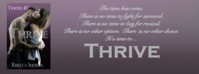 Photo banner for Thrive, a new romantic suspense novel by Rebecca Sherwin