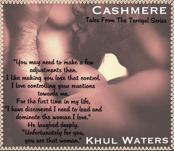 A photo image of an intimate couple with a quote from the new erotic romance, Cashmere, by Australian Author Kuhl Waters