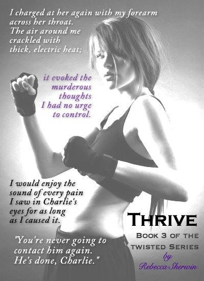 Image of a young woman</p> <p>in boxing attire with a quote from Thrive, a new contemporary romance-suspense novel by Rebecca Sherwin