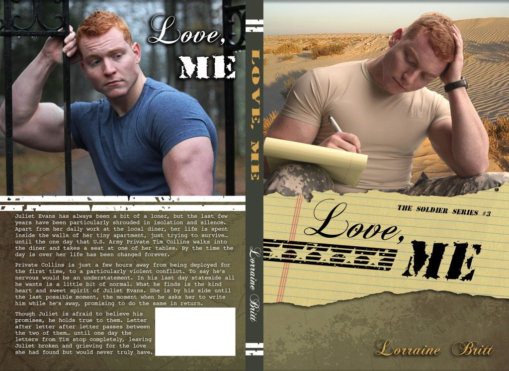 Full cover of Love, Me, a new contemporary-military romance novel by author Lorraine Britt