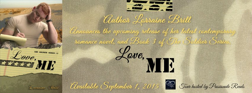 Banner announcing the upcoming release of Love, Me, a contemporary adult romance with military themes by author Lorraine Britt