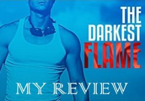 The Darkest Flame_Fotor_MyReview
