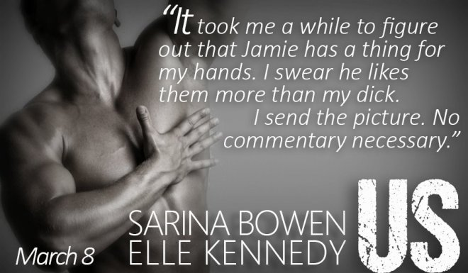 Teaser from Us, by Sarina Bowen and Elle Kennedy