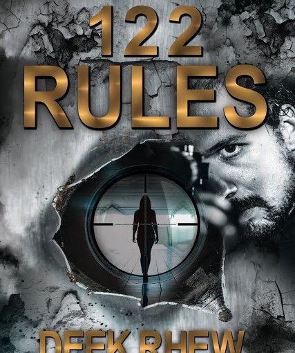 122 Rules, by Deek Rhew – Book Review and Author Interview!