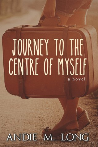 Journey to the Centre of Myself – New from Andie M. Long!