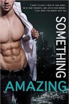 Book Cover, Something Amazing, M. Clarke