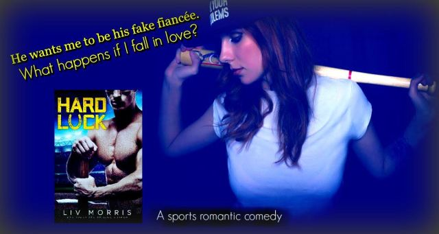 Teaser with quote from Hard Luck by Liv Morris