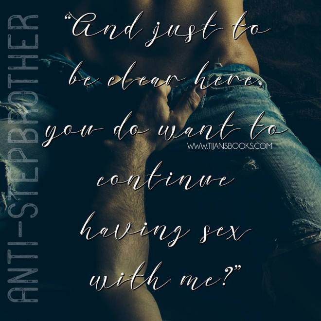 A photo teaser quote for Anti-Stepbrother, by Tijan