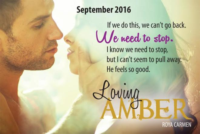 Photo and quote from Loving Amber, by Roya Carmen