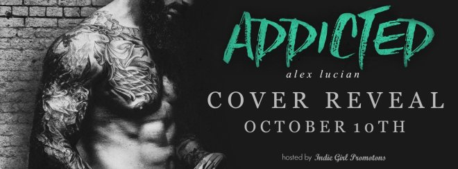 Promotional Banner for Addicted, by Alex Lucian