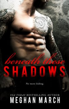 Front cover, Beneath These Shadows, by Meghan March