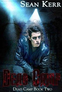 Book Cover, Dead Camp, book 2 by Sean Kerr