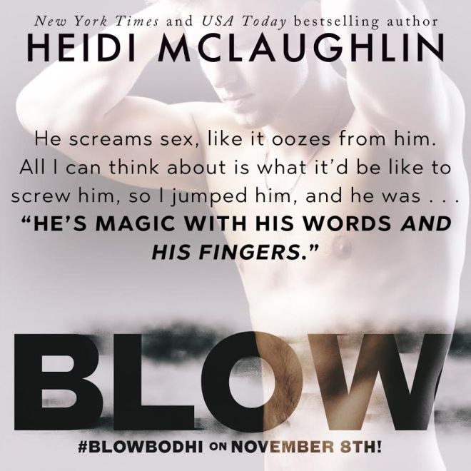 Photo of an athletic young shirtless man with a quote from BLOW by Heidi McLaughlin