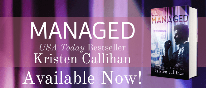 Release Banner for Managed, by Kristen Callihan