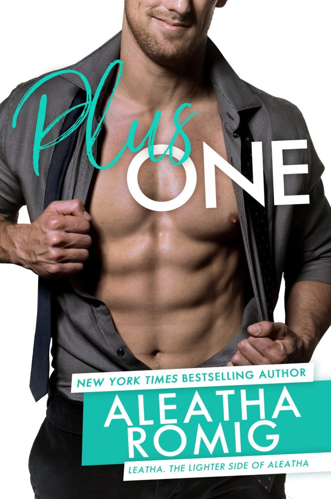 Front Cover, PLUS ONE, by Aleatha Romig