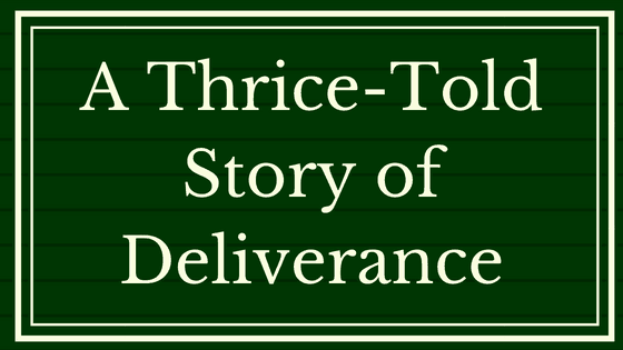 A Thrice-told story of deliverance title graphic