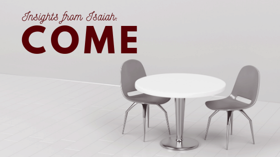 Insights from Isaiah Come title graphic