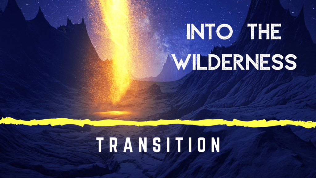 into the wilderness transition title graphic