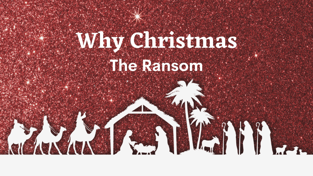 Why Christmas The Ransom title graphic