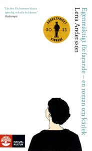 Egenmäktigt förfarande - en roman om kärlek Bokomslag
