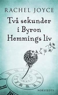 Två sekunder i Byron Hemmings liv Bokomslag