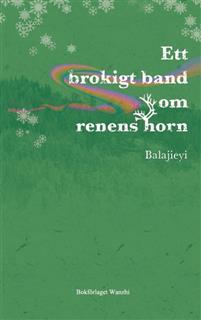 Ett brokigt band om renens horn Bokomslag