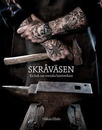 Skråväsen - En bok om svenska hantverkare Bokomslag