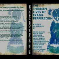 OUT NOW! The Thirteen Lives of Frank Peppercorn