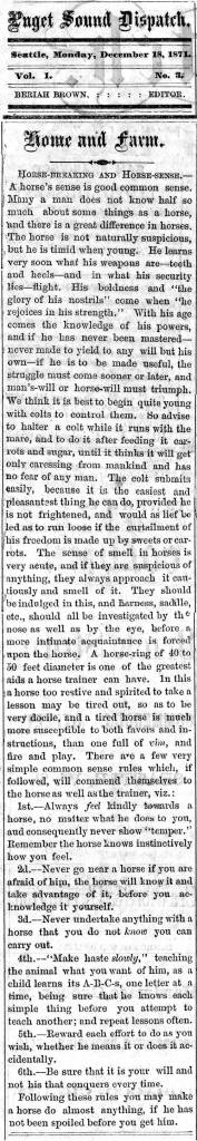 Most like another EDGE CLIPPING, this instruction on how to handle a horse was printed first in the Puget Sound Dispatch for December 18, 1871.  CLICK TO ENLARGE