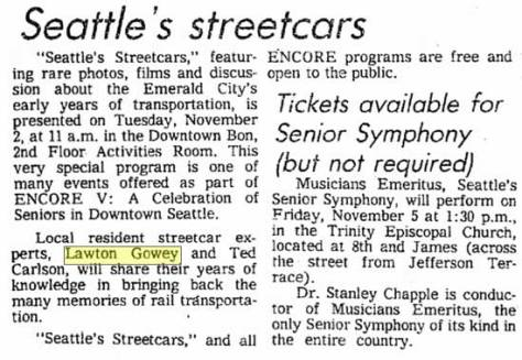The Seattle Times report on Lawton Gowey and Ted Carlson's lecture on Seattle's streetcar history.   November, 27, 1982