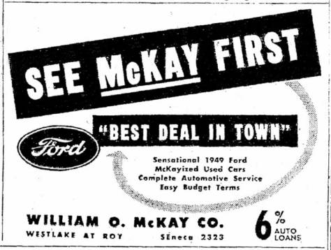 By the late 1940s, McKay was characterizing his dealing in Fords as guided with applications of McKayized care.