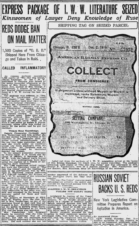 """The Seattle Times report on how Wobblie Propaganda winds up on the Graham big home in 1919, the year of """"The Red Scare."""""""