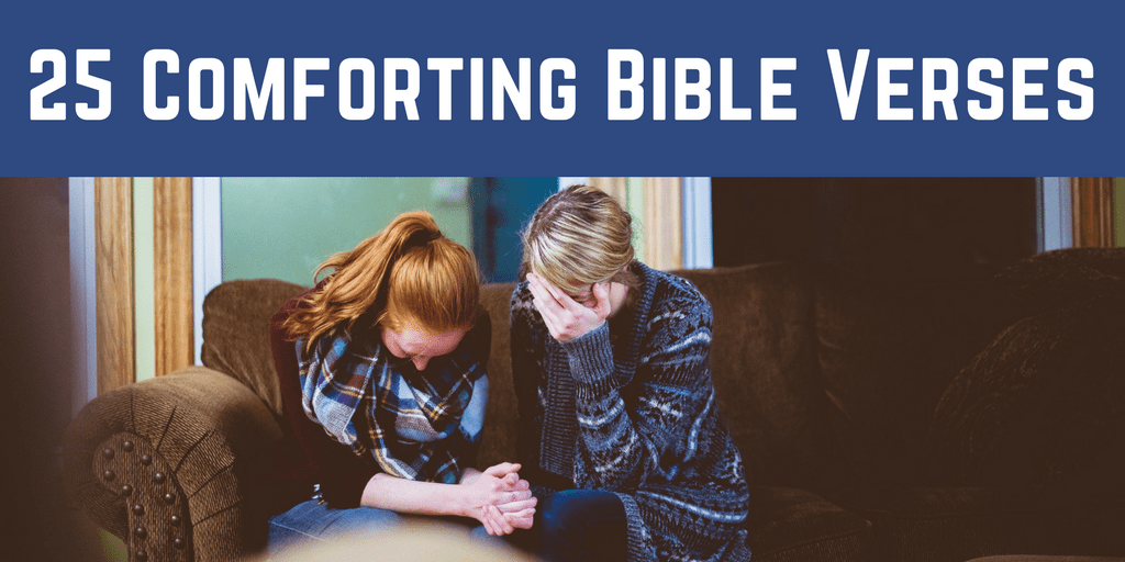 25 Comforting Bible Verses Every Christian Should Know