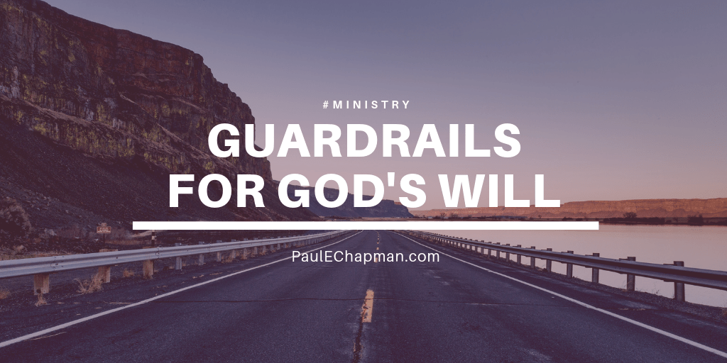 Guardrails for God's Will