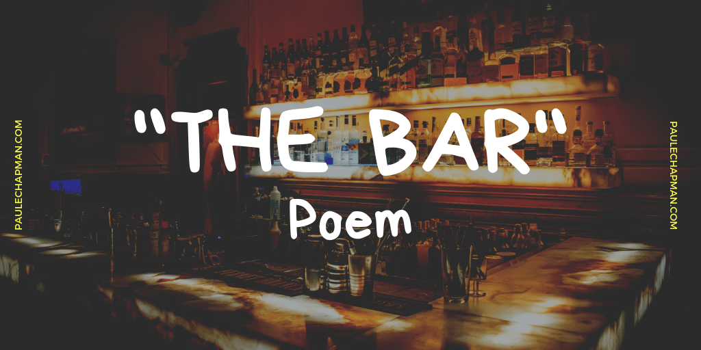 """The Bar"" Poem"