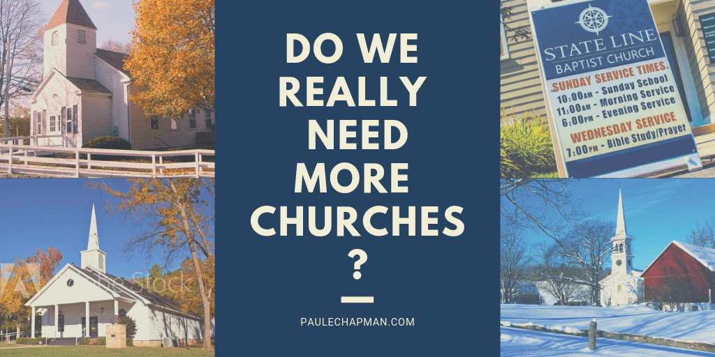 Do We Really Need More Churches?