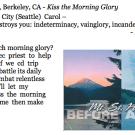 438. Carol Dorf, Berkeley, CA - Kiss the Morning Glory
