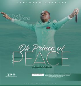 mp3 Song Oh Prince of Peace by Pastor Paul Enenche