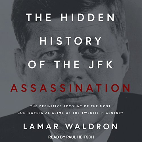 Hidden History of the JFK Assassination